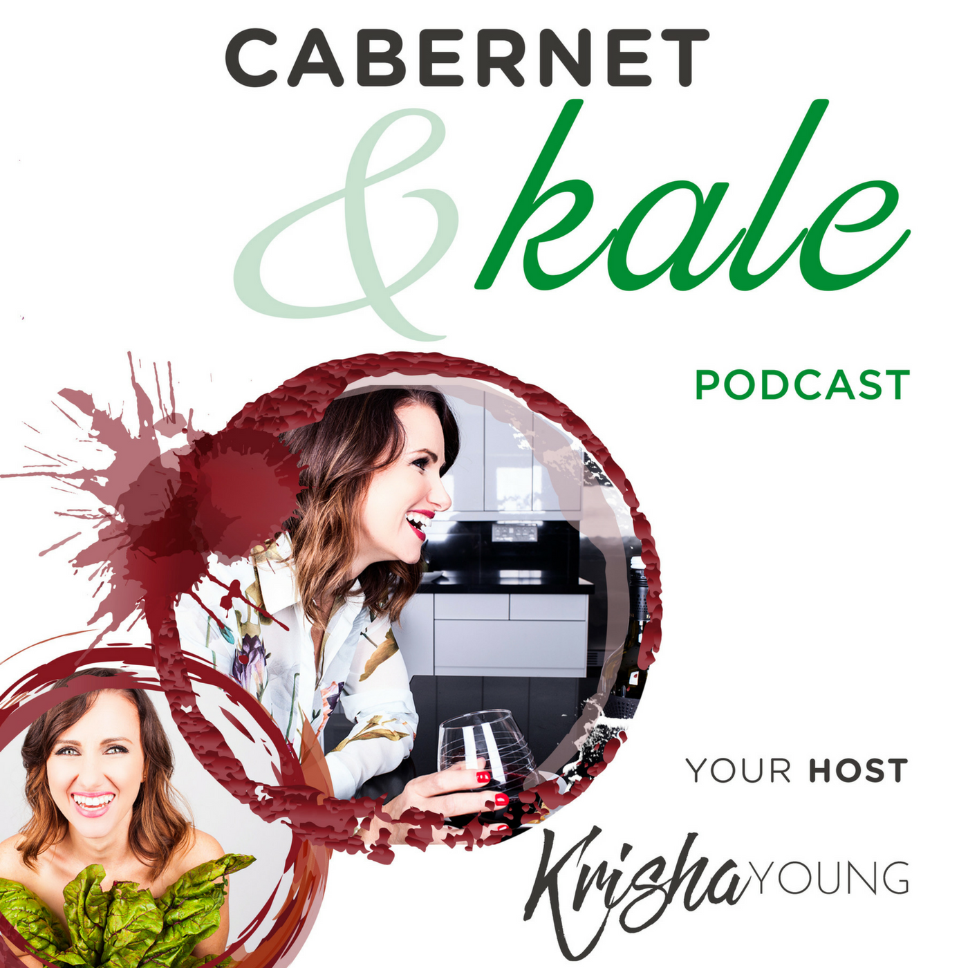 The Cabernet and Kale Podcast